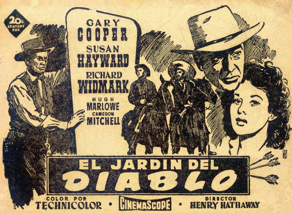 Una pagina de cine 1954 el jardin del diablo esp prensa for Jardines del diablo